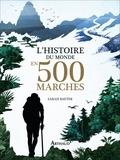 Sarah Baxter - L'histoire du monde en 500 marches.