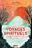 Sarah Baxter - Voyages spirituels - 25 lieux d'inspiration.
