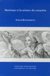 Sarah Benharrech - Marivaux et la science du caractère.