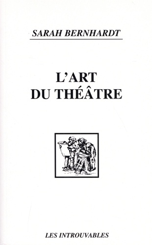 L'art du théâtre. La voix, le geste, la prononciation