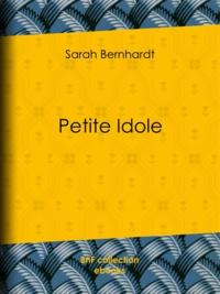 Sarah Bernhardt - Petite Idole.