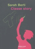 Sarah Berti - Classe story.