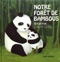 Sarah Bexell et Yi Feng - Notre forêt de bambous.