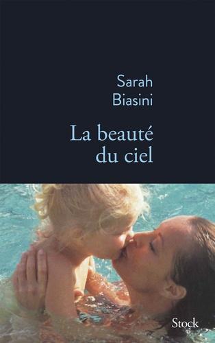 La beauté du ciel - Format ePub - 9782234090224 - 13,99 €