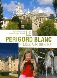 Openwetlab.it Le Périgord blanc : l'isle aux trésors Image