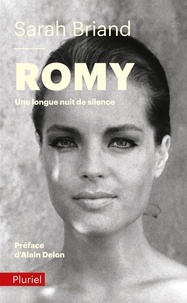 Sarah Briand - Romy - Une longue nuit de silence.