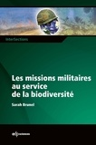 Sarah Brunel - Les missions militaires au service de la biodiversité.