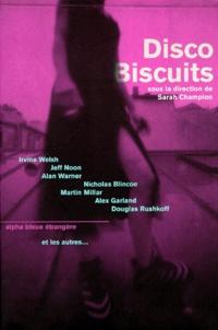 Sarah Champion et  Collectif - Disco biscuits.