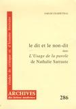 Sarah Charieyras - Le dit et le non-dit dans L'Usage de la parole de Nathalie Sarraute.