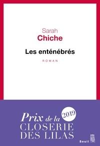 Sarah Chiche - Les enténébrés.