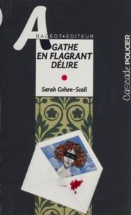 Sarah Cohen-Scali - Agathe en flagrant délire.