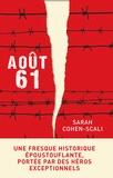 Sarah Cohen-Scali - Août 61.