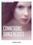 Sarah Cohen-Scali - Connexions dangereuses.