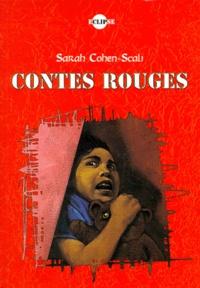 Sarah Cohen-Scali - Contes rouges.