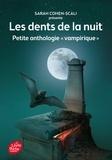 Sarah Cohen-Scali - Les dents de la nuit - Petite anthologie vampirique.
