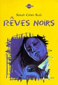 Sarah Cohen-Scali - Rêves noirs.