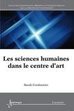 Sarah Cordonnier - Les sciences humaines dans le centre d'art.