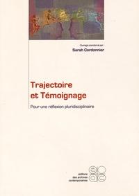 Sarah Cordonnier - Trajectoire et temoignage - Pour une réflexion pluridisciplinaire.