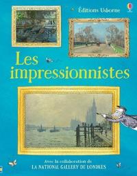 Sarah Courtauld et Kate Davies - Les impressionnistes.