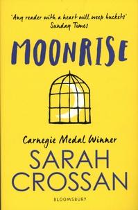 Sarah Crossan - Moonrise.