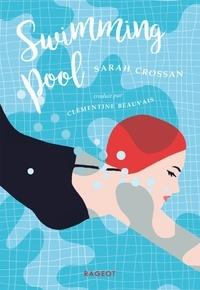 Sarah Crossan - Swimming pool.