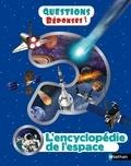 Sarah Cruddas - L'encyclopédie de l'espace.