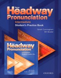 Sarah Cunningham et Bill Bowler - New Headway Pronunciation - Intermediate Student's Practice Book. 1 CD audio