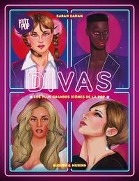 Sarah Dahan - Divas - Les plus grandes icônes de la pop.