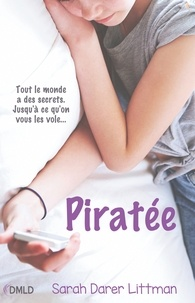 Sarah Darer Littman - Piratée.
