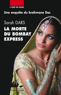 Sarah Dars - La morte du Bombay-Express.