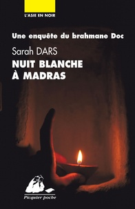 Sarah Dars - Nuit blanche à Madras.