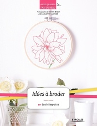 Sarah Despoisse - Idées à broder.