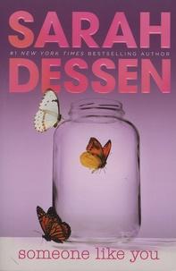 Sarah Dessen - Someone Like You.