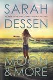 Sarah Dessen - The Moon & More.