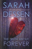 Sarah Dessen - The Truth about Forever.