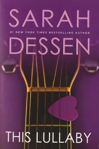 Sarah Dessen - This Lullaby.