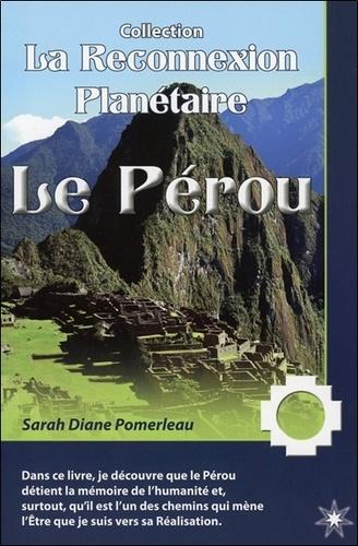 Sarah-Diane Pomerleau - Le Pérou.