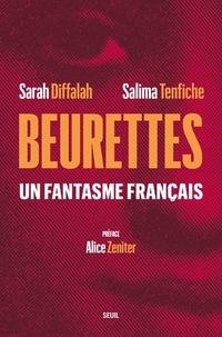 Sarah Diffalah et Salima Tenfiche - Beurettes - Un fantasme français.