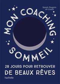 Mon coaching sommeil - 28 jours pour retrouver de beaux rêves.pdf