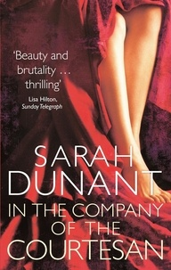Sarah Dunant - In The Company Of The Courtesan.