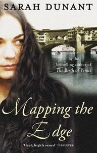 Sarah Dunant - Mapping The Edge.