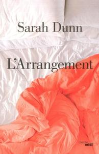 Sarah Dunn - L'arrangement.