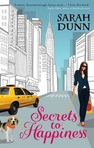 Sarah Dunn - Secrets To Happiness.