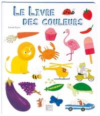Sarah Dyer - Le livre des couleurs.