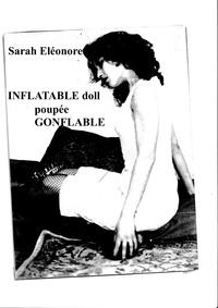 Sarah Eléonore - Poupée gonflable // Inflatable doll.