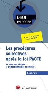 Sarah Farhi - Les procédures collectives après la loi PACTE.