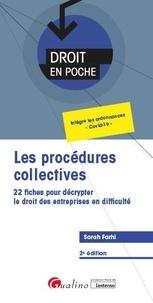 Sarah Farhi - Les procédures collectives - 22 fiches pour décrypter le droit des entreprises en difficulté.