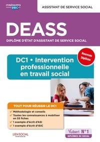 Sarah Ferrand et Sacha Mandelcwajg - DEASS Assistant de service social - DC1, Intervention professionnelle en travail social.