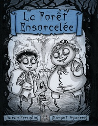 Sarah Feruglio et Margot Aguerre - La Forêt Ensorcelée.