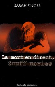 Histoiresdenlire.be La mort en direct. Les snuff movies Image